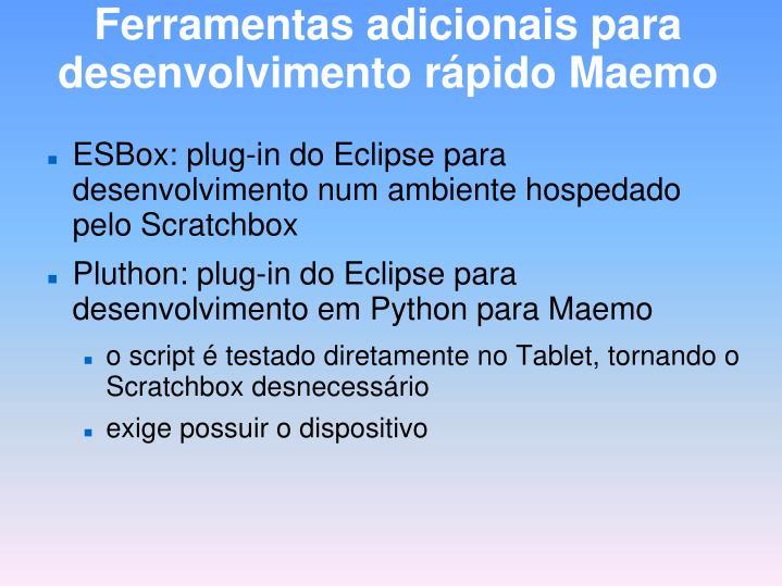 Ferramentas adicionais para desenvolvimento rápido Maemo