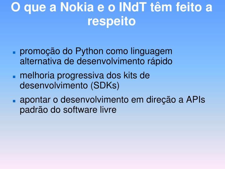 O que a Nokia e o INdT têm feito a respeito