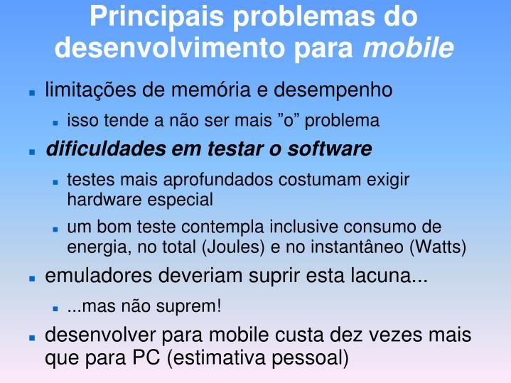 Principais problemas do desenvolvimento para