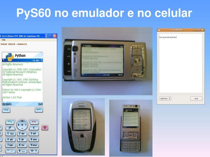 PyS60 no emulador e no celular
