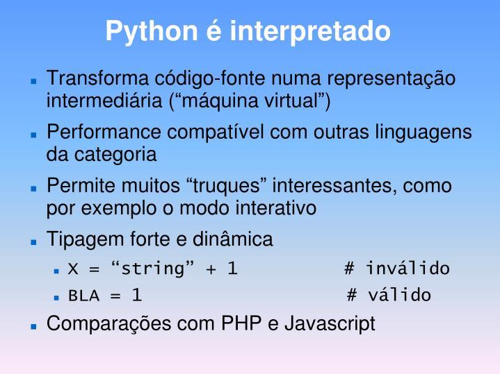 Python é interpretado