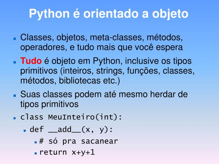 Python é orientado a objeto