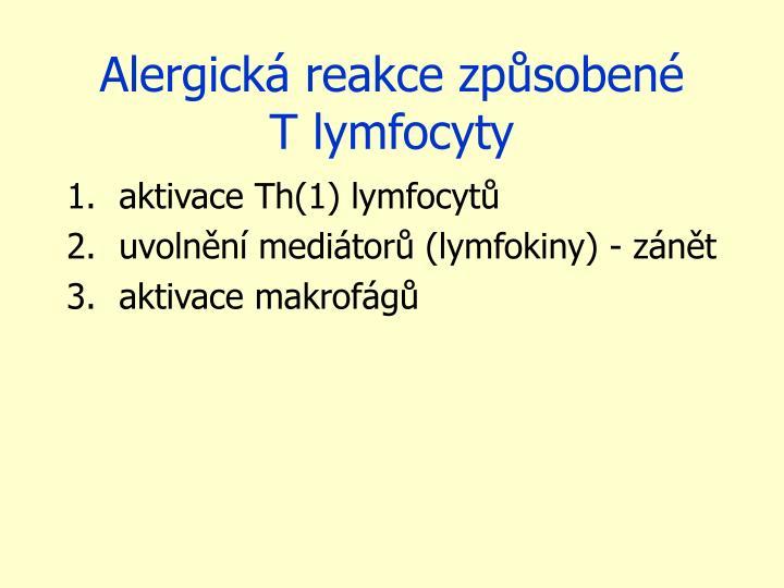Alergická reakce způsobené