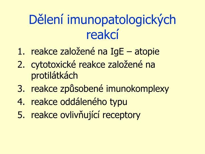 Dělení imunopatologických reakcí