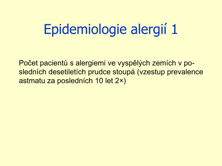 Epidemiologie alergií 1