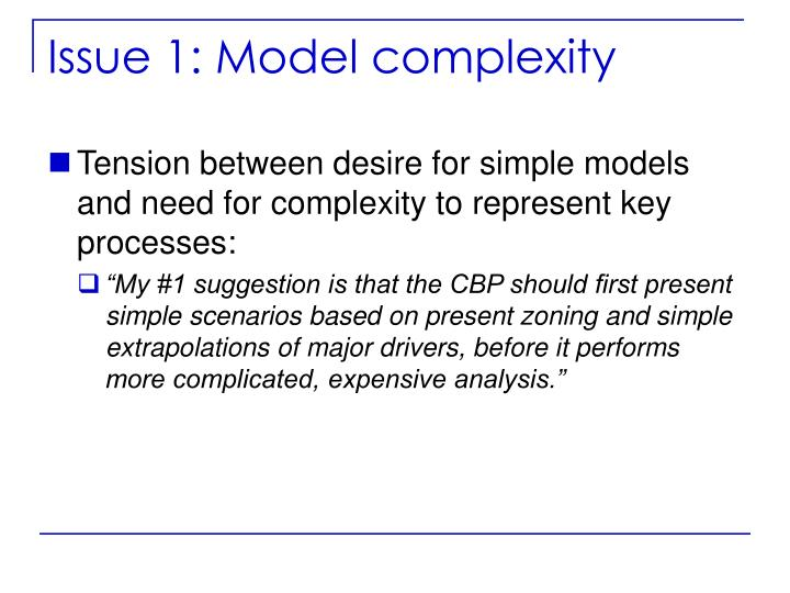 Issue 1: Model complexity