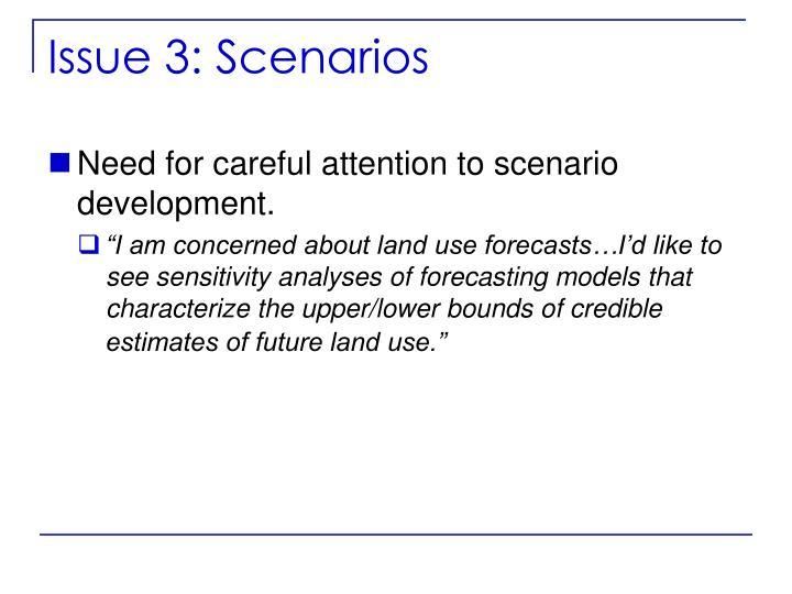 Issue 3: Scenarios