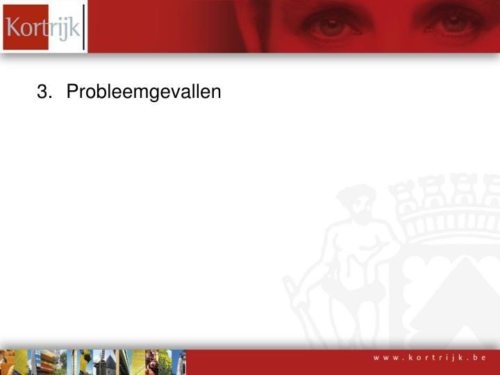 Probleemgevallen