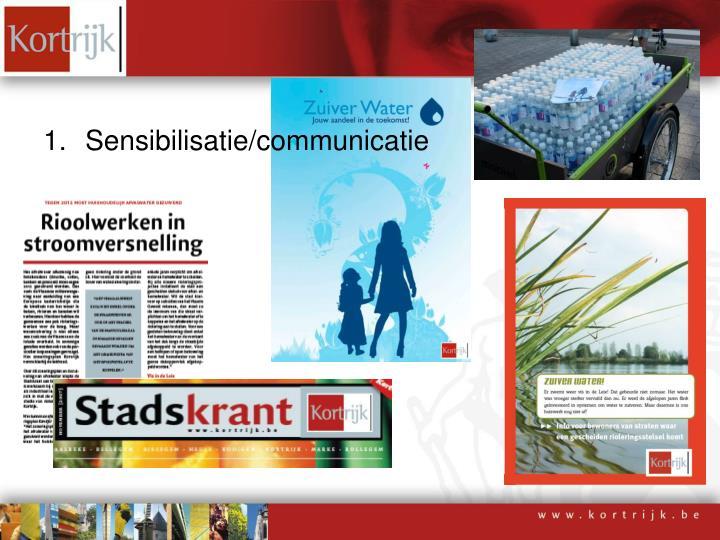 Sensibilisatie/communicatie