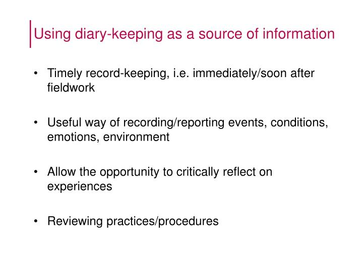 Using diary-keeping as a source of information