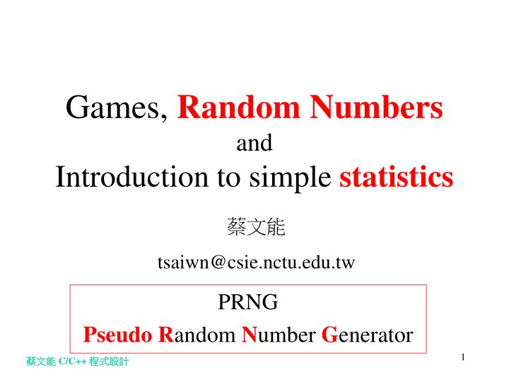 Games random numbers and introduction to simple statistics
