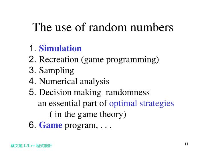 The use of random numbers