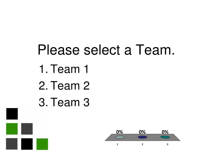 Please select a team