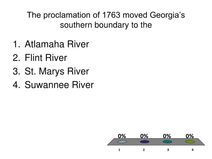 The proclamation of 1763 moved Georgia's southern boundary to the