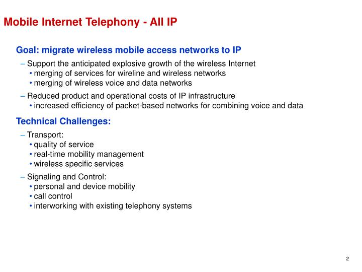 Mobile Internet Telephony - All IP