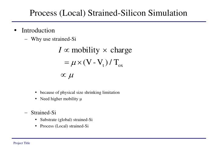 Process (Local) Strained-Silicon Simulation