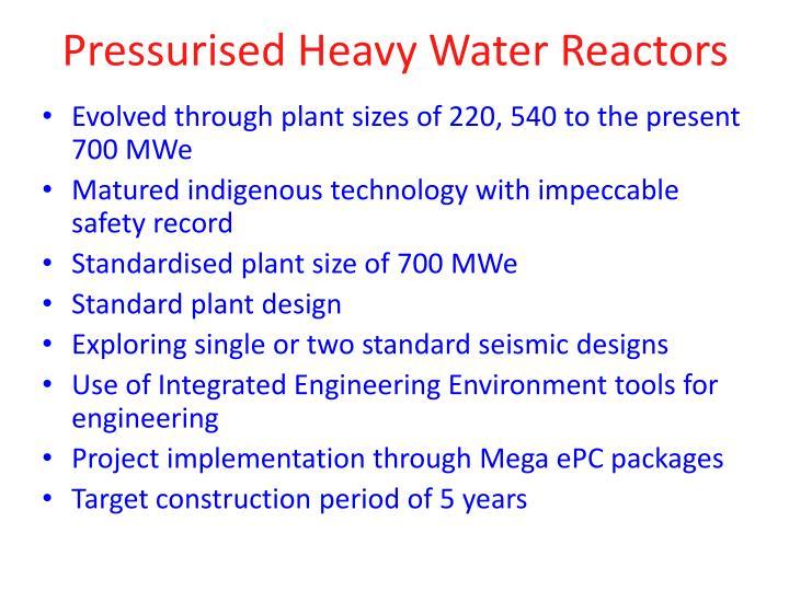 Pressurised Heavy Water Reactors