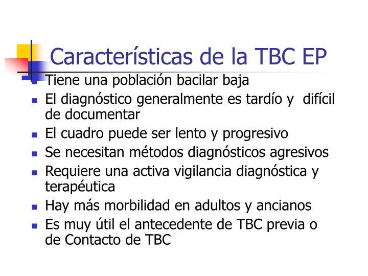 Características de la TBC EP