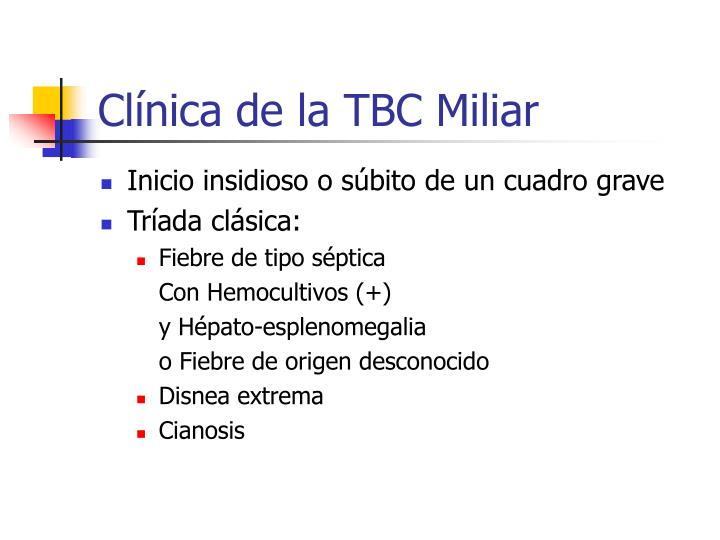 Clínica de la TBC Miliar