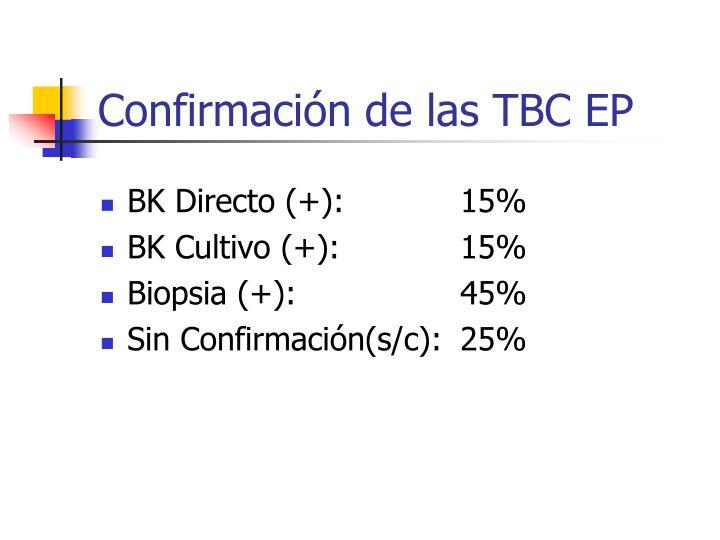 Confirmación de las TBC EP