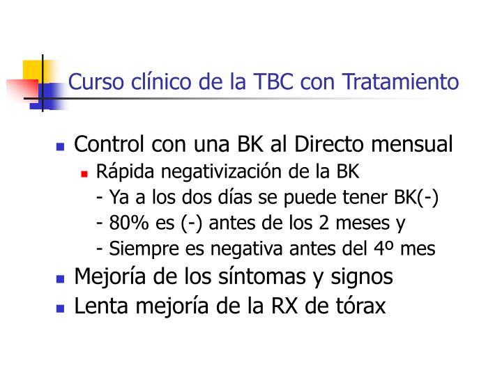 Curso clínico de la TBC con Tratamiento