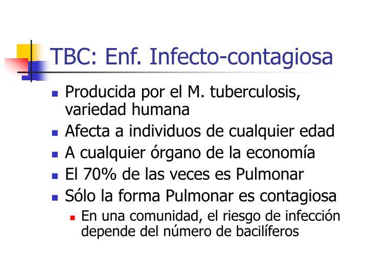 TBC: Enf. Infecto-contagiosa