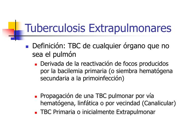 Tuberculosis Extrapulmonares