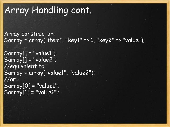 Array Handling cont.