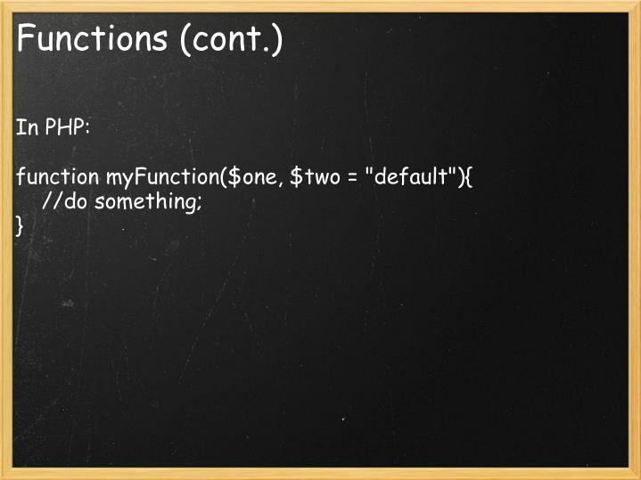 Functions (cont.)