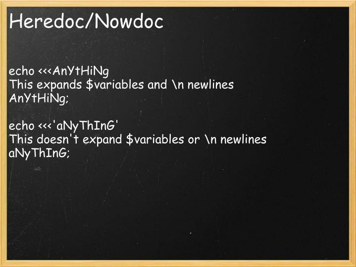 Heredoc/Nowdoc