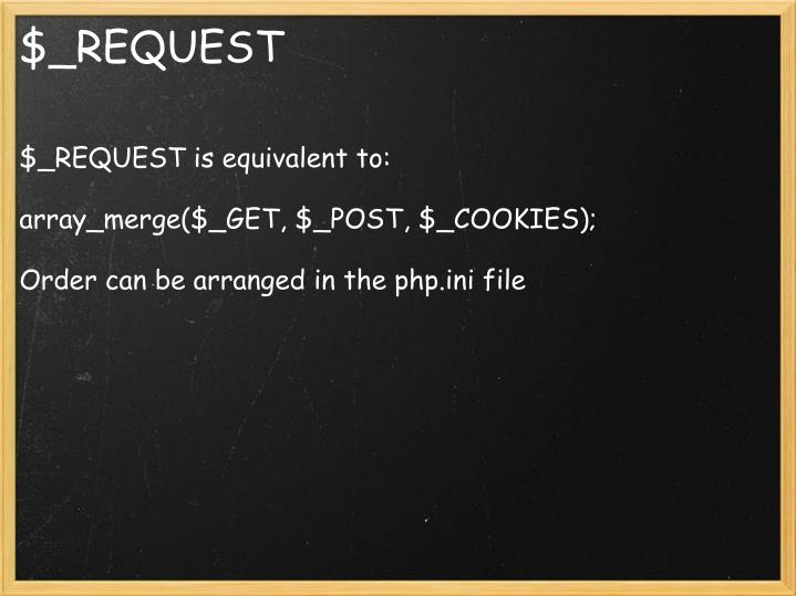 $_REQUEST