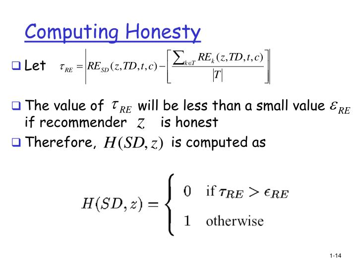 Computing Honesty