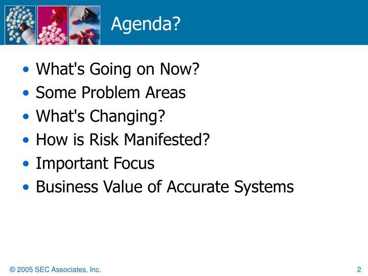 Agenda?