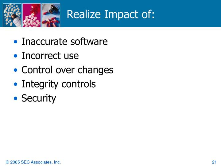 Realize Impact of: