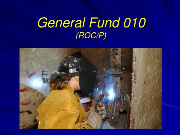 General Fund 010