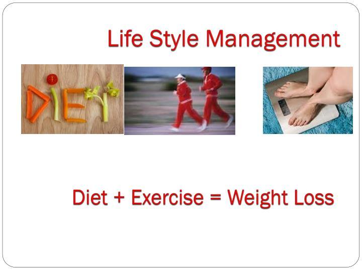 Life Style Management