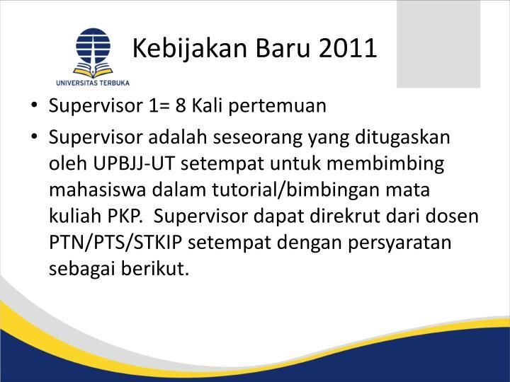 Kebijakan Baru 2011