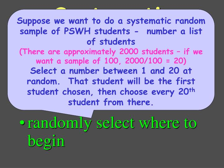 select sample by following a systematic approach