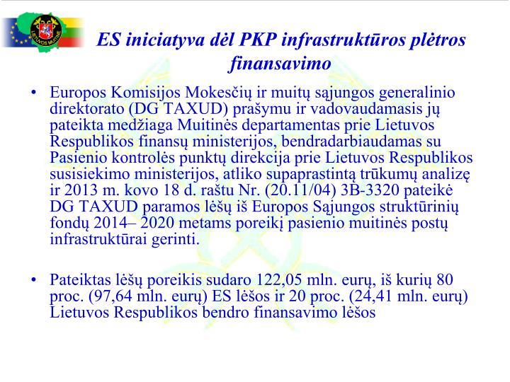 ES iniciatyva dėl PKP infrastruktūros plėtros finansavimo