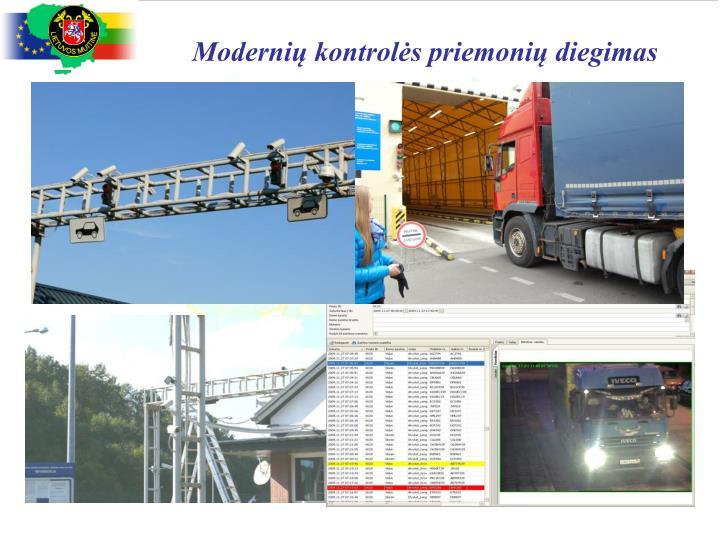 Modernių kontrolės priemonių diegimas