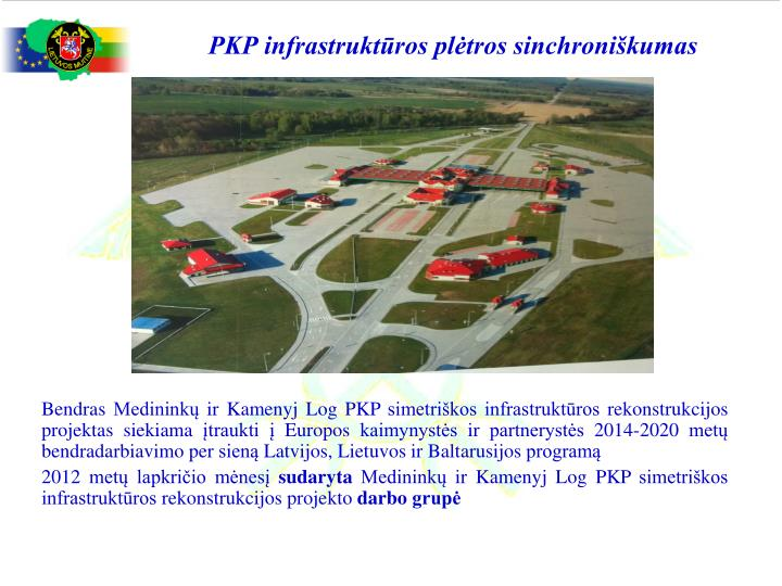 PKP infrastruktūros plėtros sinchroniškumas