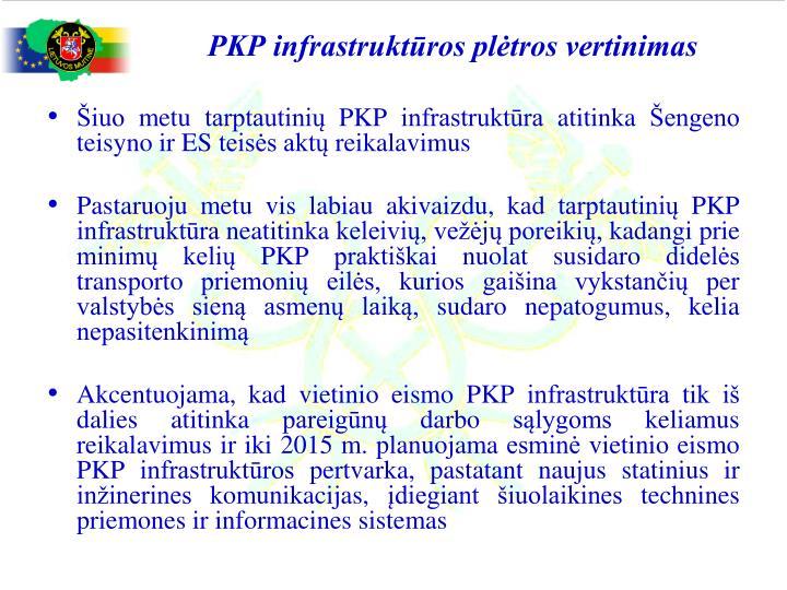 PKP infrastruktūros plėtros vertinimas