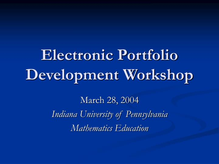 Electronic portfolio development workshop