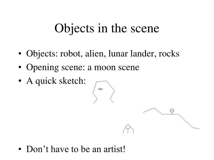 Objects in the scene