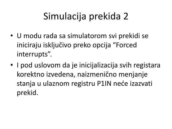 Simulacija prekida 2