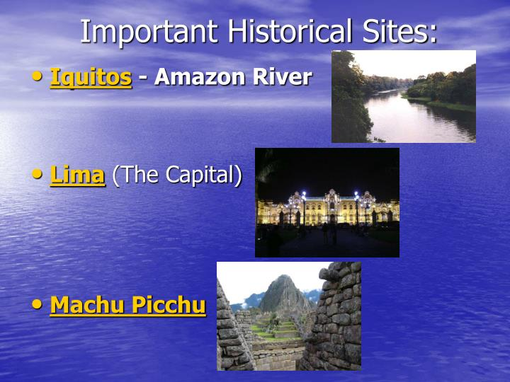 Important Historical Sites: