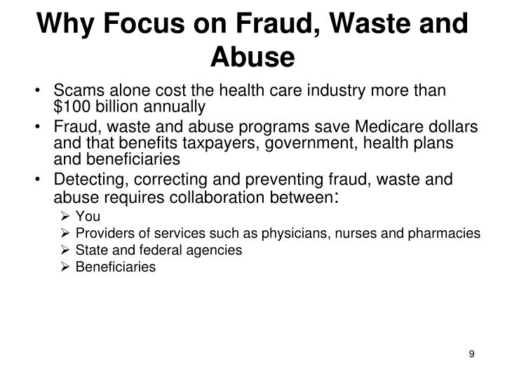 Why Focus on Fraud, Waste and Abuse