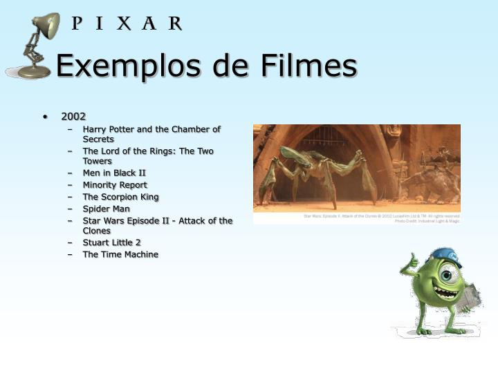 Exemplos de Filmes