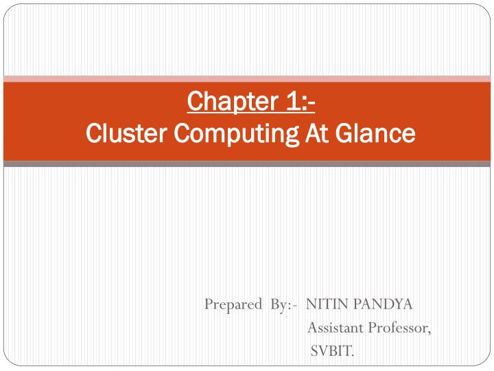 Chapter 1 cluster computing at glance