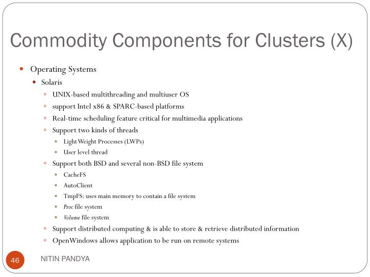 Commodity Components for Clusters (X)